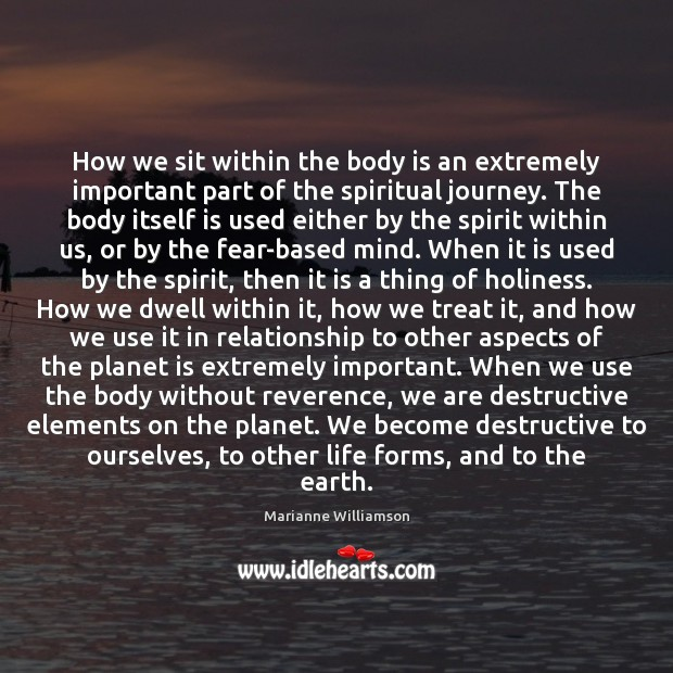 How we sit within the body is an extremely important part of Image