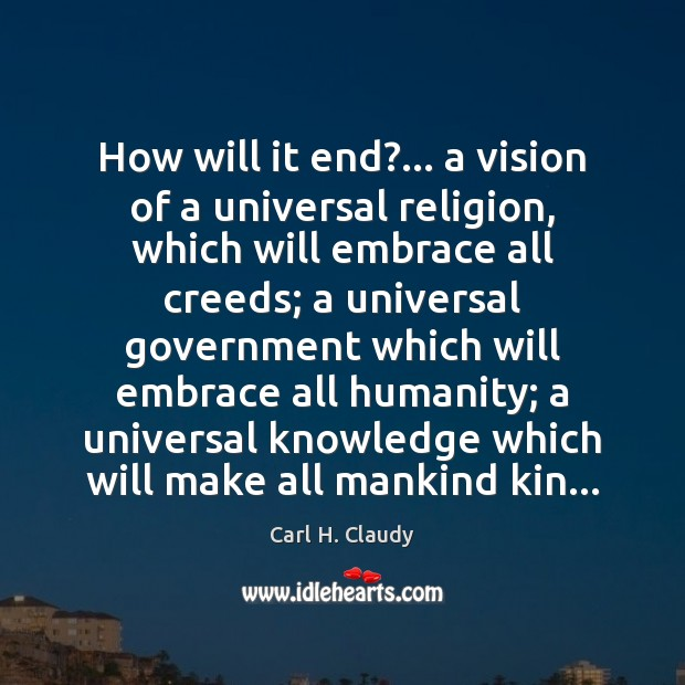 How will it end?… a vision of a universal religion, which will Image