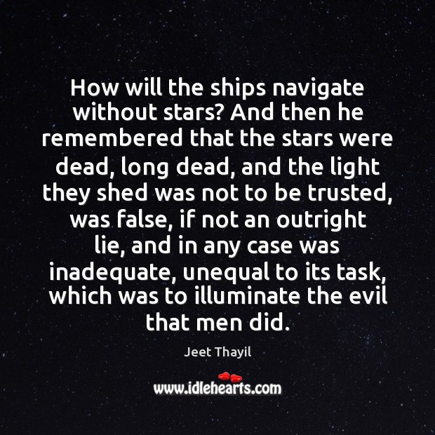 How will the ships navigate without stars? And then he remembered that Image
