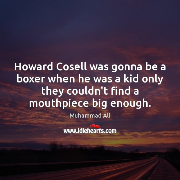 Howard Cosell was gonna be a boxer when he was a kid Image