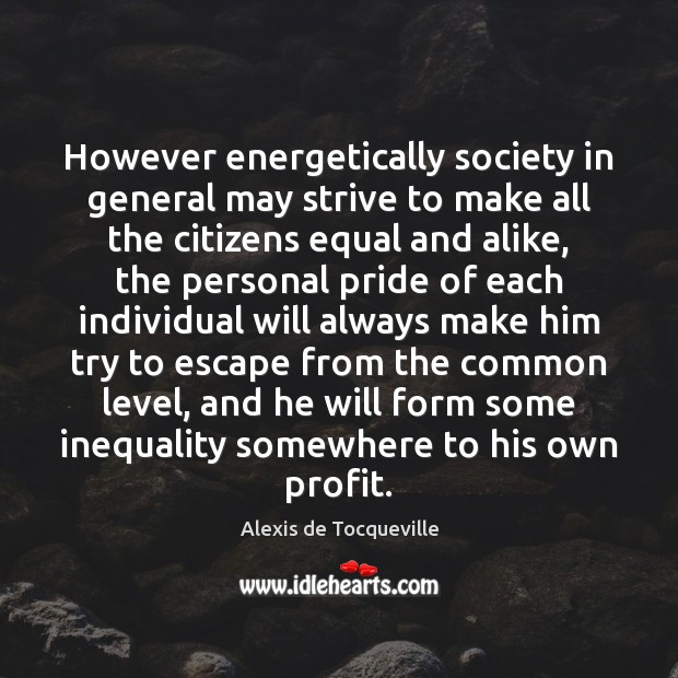 Image, However energetically society in general may strive to make all the citizens