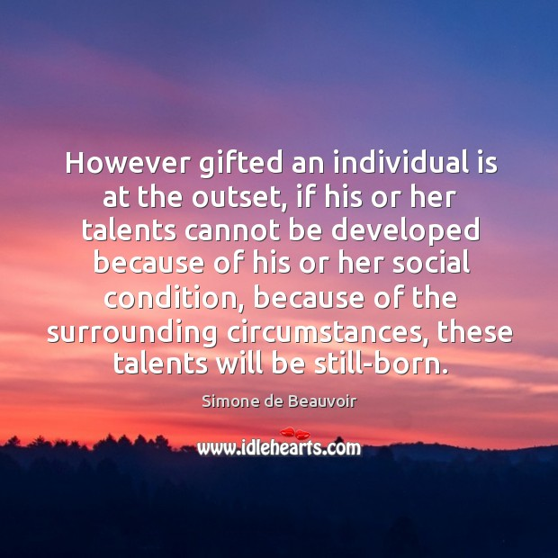 However gifted an individual is at the outset Image