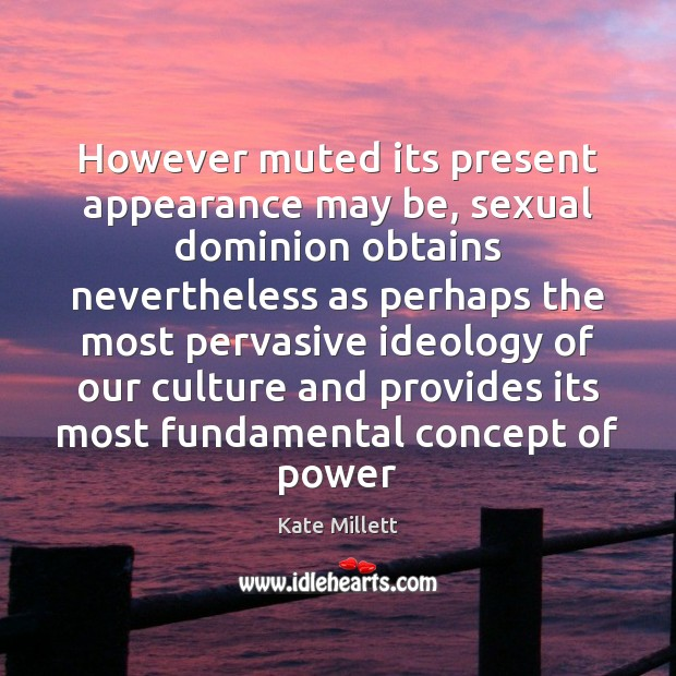 Image, However muted its present appearance may be, sexual dominion obtains nevertheless as