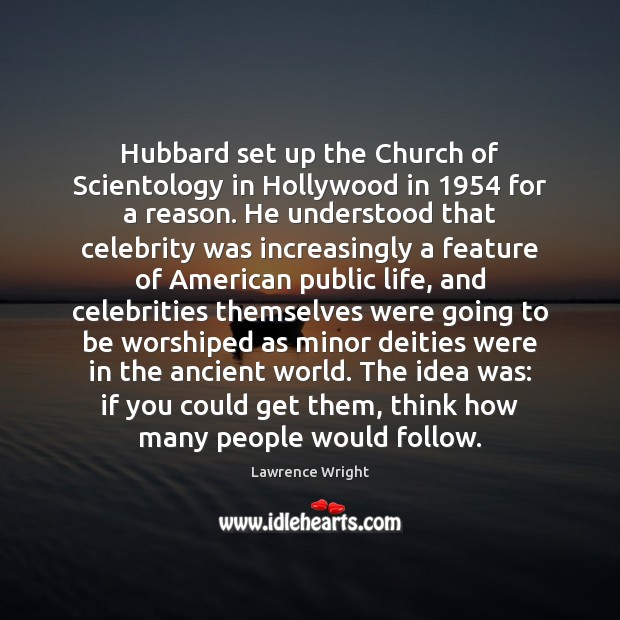 Image, Hubbard set up the Church of Scientology in Hollywood in 1954 for a