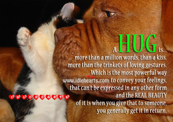 Image, A hug is… More than a million words!