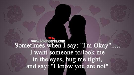 I want someone to hug me tight Hug Quotes Image
