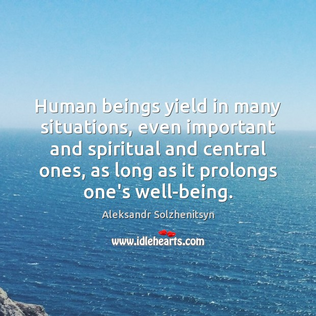 Human beings yield in many situations, even important and spiritual and central Image