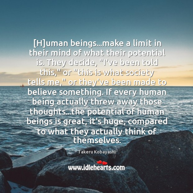[H]uman beings…make a limit in their mind of what their Image