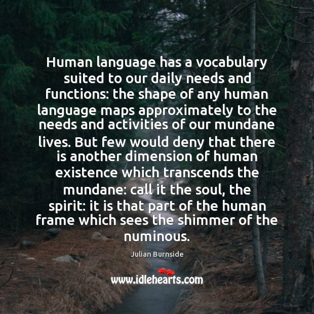 Human language has a vocabulary suited to our daily needs and functions: Image