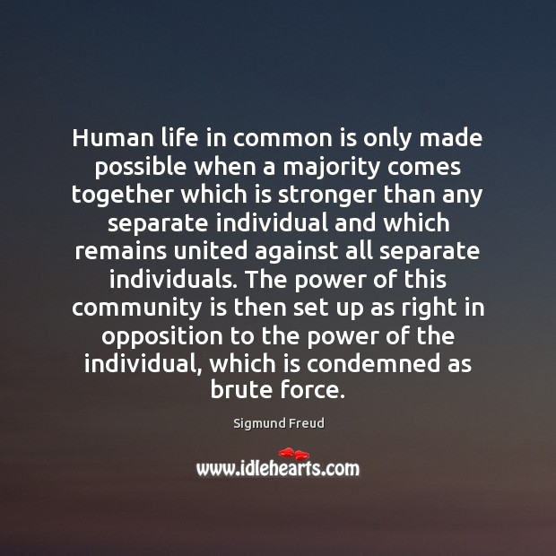 Image about Human life in common is only made possible when a majority comes