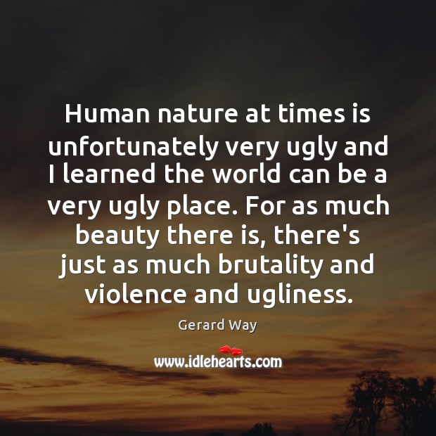 Human nature at times is unfortunately very ugly and I learned the Image