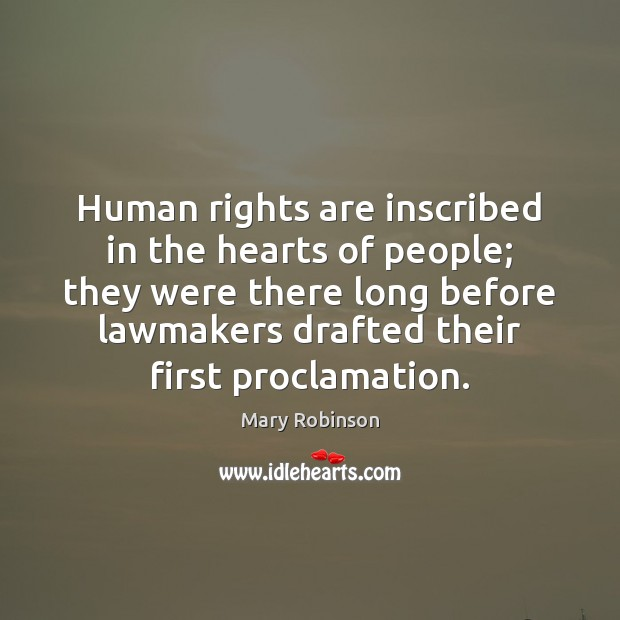 Human rights are inscribed in the hearts of people; they were there Image