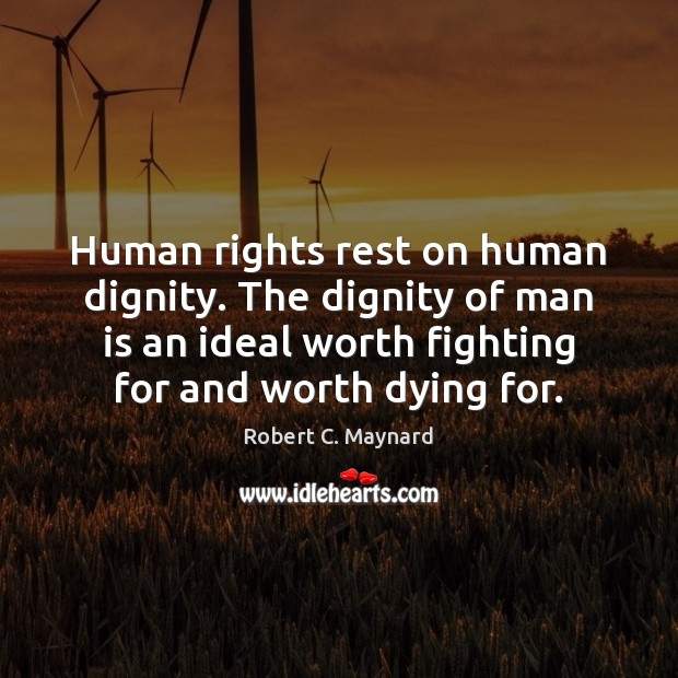 Human rights rest on human dignity. The dignity of man is an Image