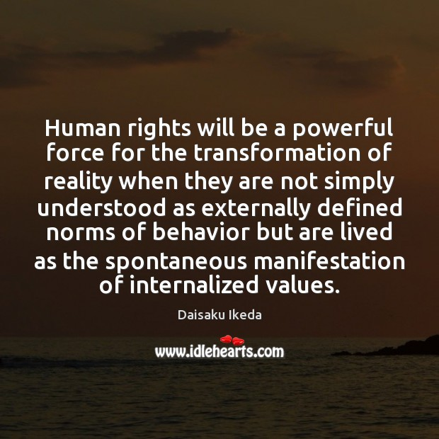 Image, Human rights will be a powerful force for the transformation of reality