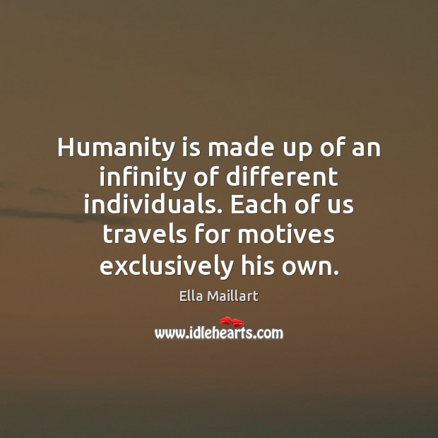 Image, Humanity is made up of an infinity of different individuals. Each of