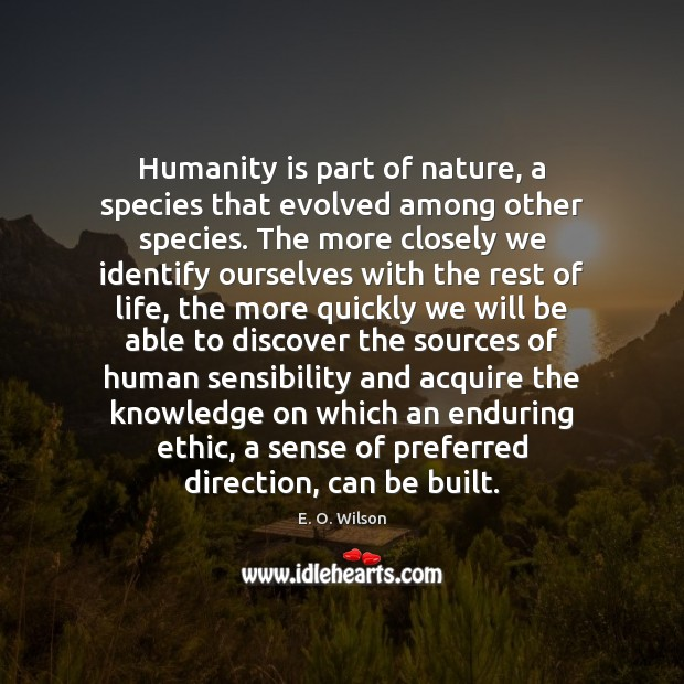 Image, Humanity is part of nature, a species that evolved among other species.