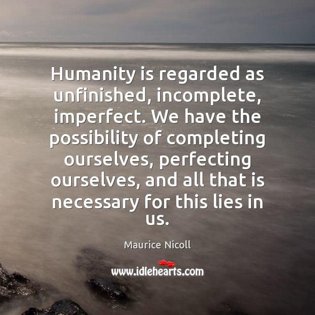 Picture Quote by Maurice Nicoll