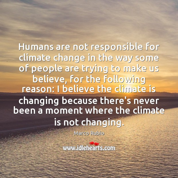 Image, Humans are not responsible for climate change in the way some of