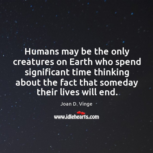 Humans may be the only creatures on earth who spend significant time Image