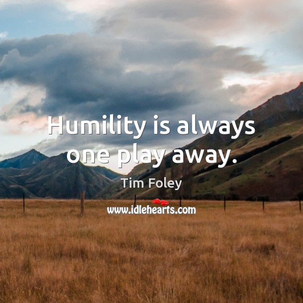 Picture Quote by Tim Foley