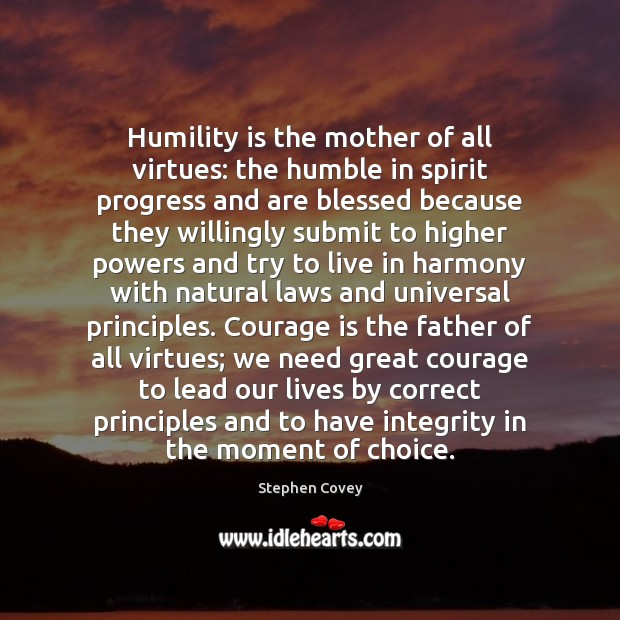 Humility is the mother of all virtues: the humble in spirit progress Humility Quotes Image