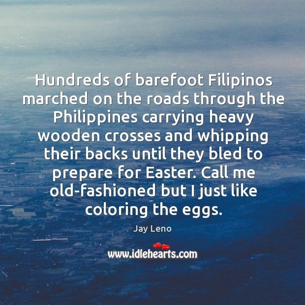 Image, Hundreds of barefoot Filipinos marched on the roads through the Philippines carrying