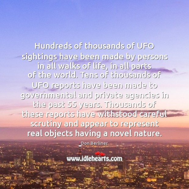 Hundreds of thousands of UFO sightings have been made by persons in Image
