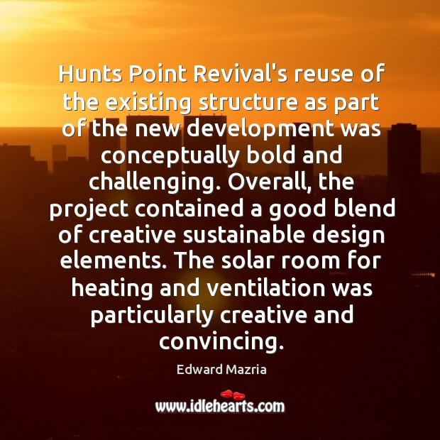 Hunts Point Revival's reuse of the existing structure as part of the Image