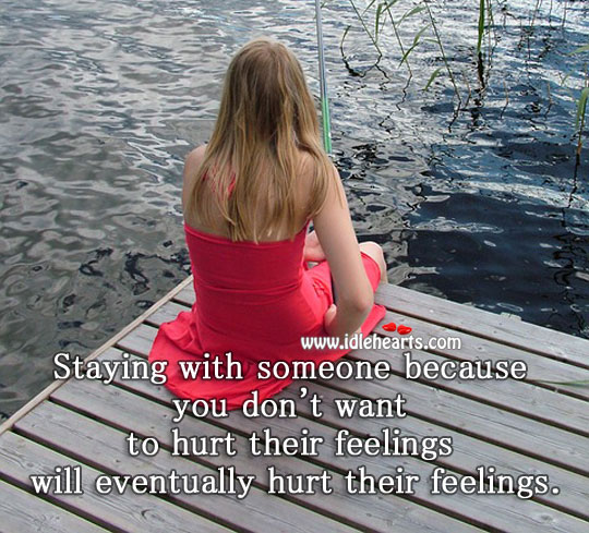 Will hurt their feelings more. Hurt Quotes Image