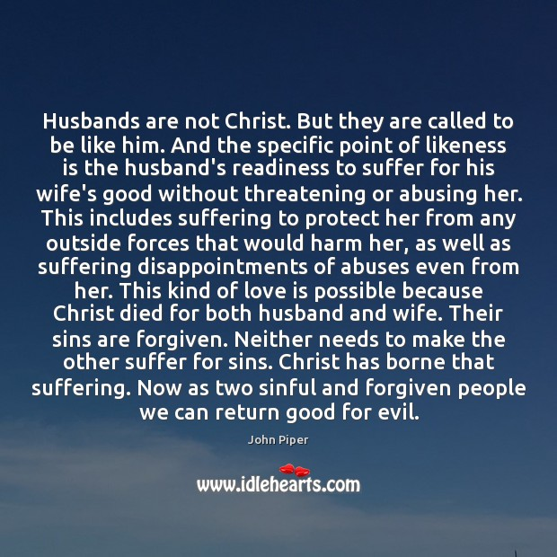 Image, Husbands are not Christ. But they are called to be like him.