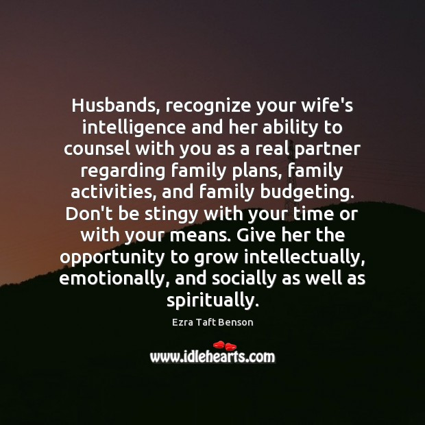 Husbands, recognize your wife's intelligence and her ability to counsel with you Image