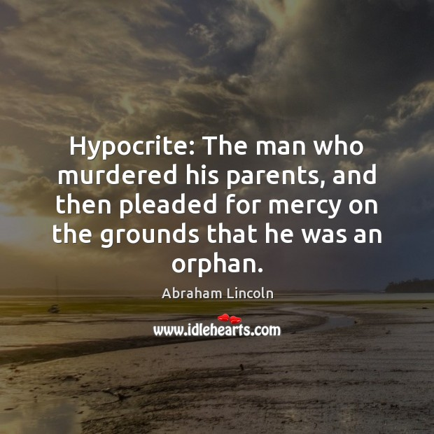 Image, Hypocrite: The man who murdered his parents, and then pleaded for mercy