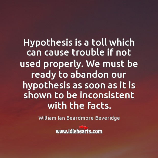 Image, Hypothesis is a toll which can cause trouble if not used properly.
