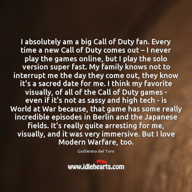 Image, I absolutely am a big Call of Duty fan. Every time a