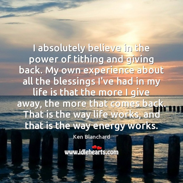 I absolutely believe in the power of tithing and giving back. My Image