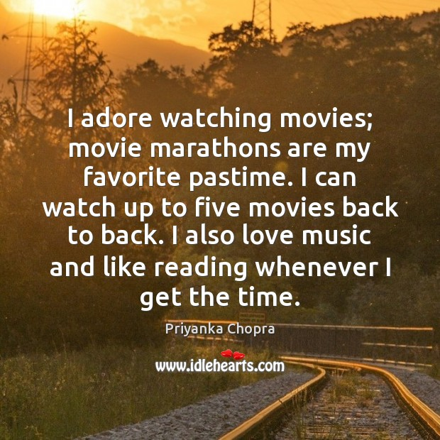 Image, I adore watching movies; movie marathons are my favorite pastime. I can