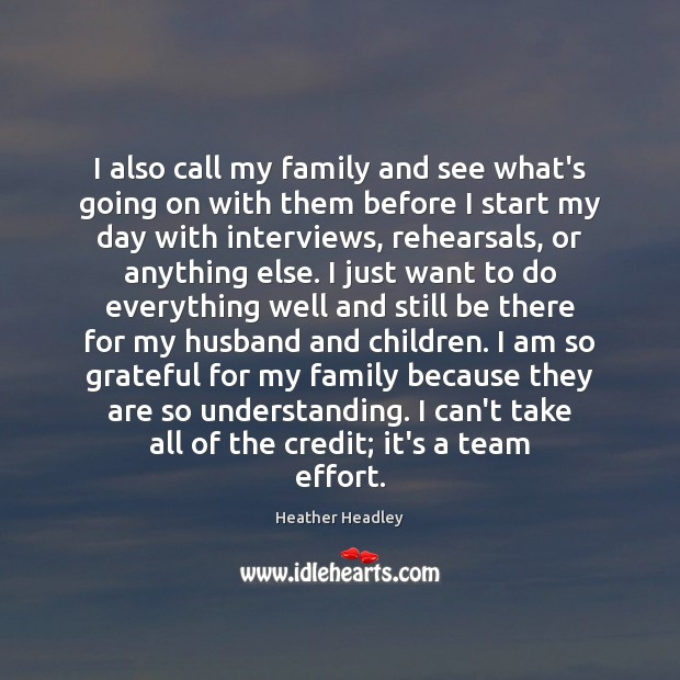 I also call my family and see what's going on with them Image