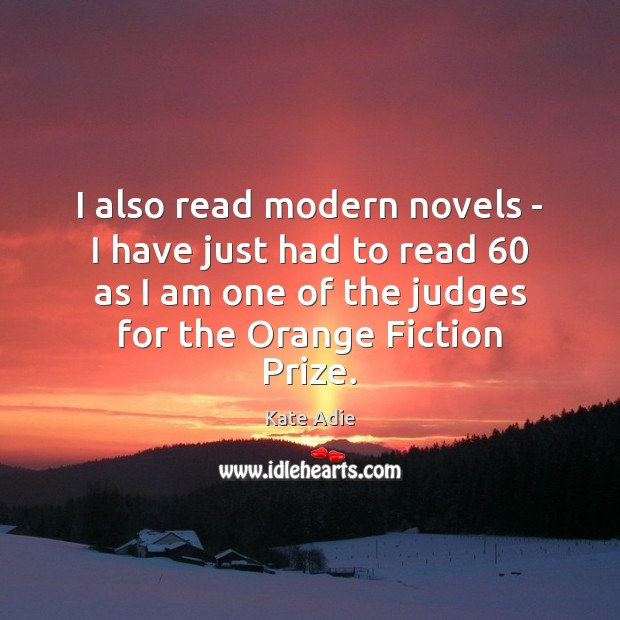I also read modern novels – I have just had to read 60 Image