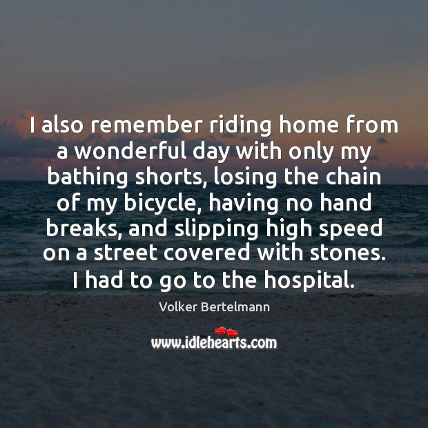 Image, I also remember riding home from a wonderful day with only my