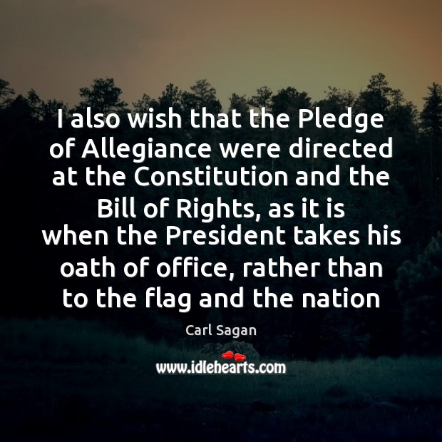 Image, I also wish that the Pledge of Allegiance were directed at the