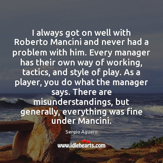 I always got on well with Roberto Mancini and never had a Image