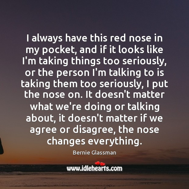 Image, I always have this red nose in my pocket, and if it