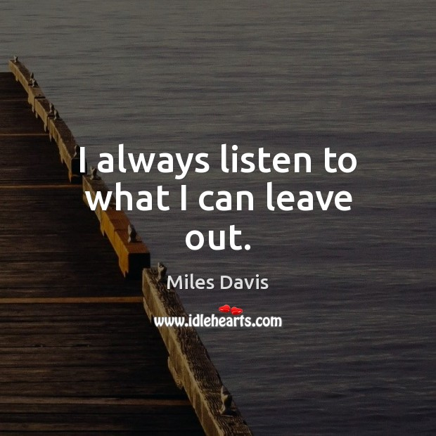 Picture Quote by Miles Davis