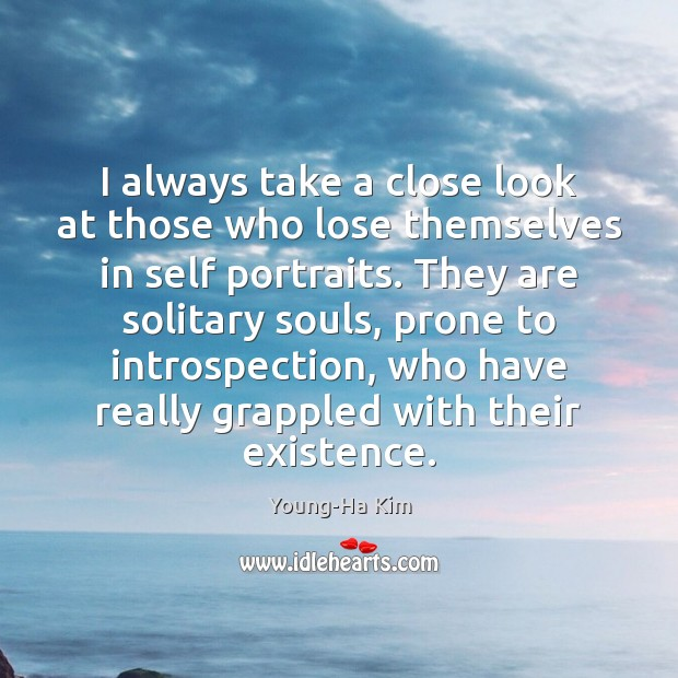 I always take a close look at those who lose themselves in Image
