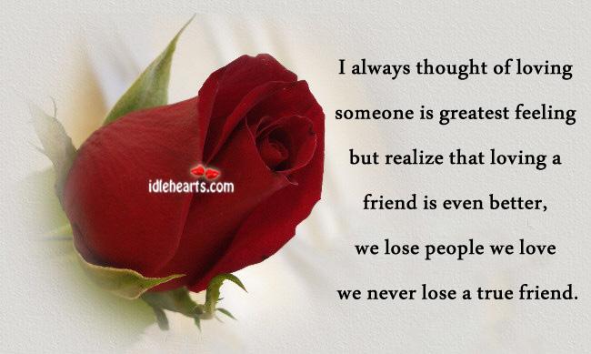 I always thought of loving someone is greatest feeling Image