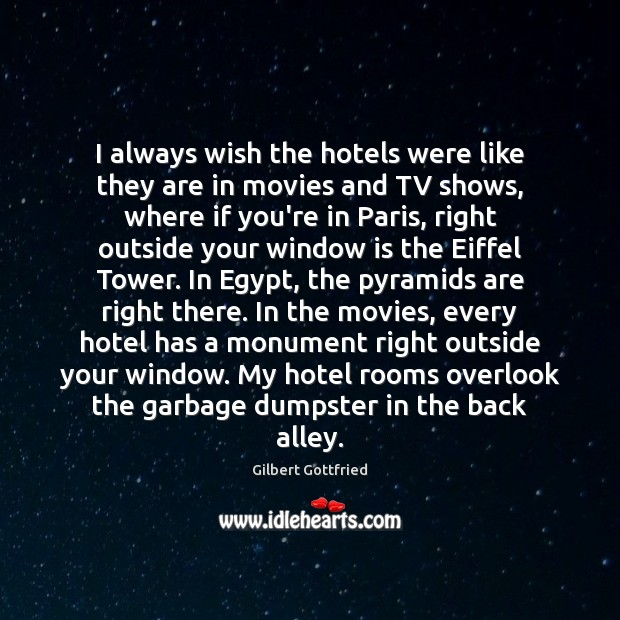 Image, I always wish the hotels were like they are in movies and