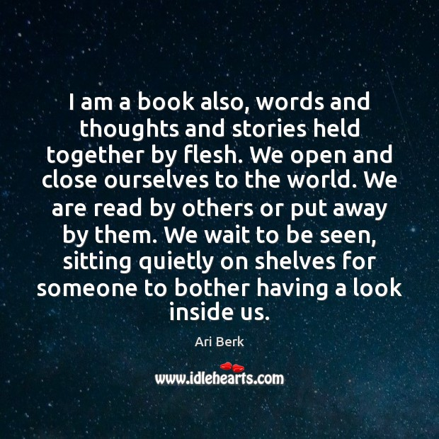 Image, I am a book also, words and thoughts and stories held together