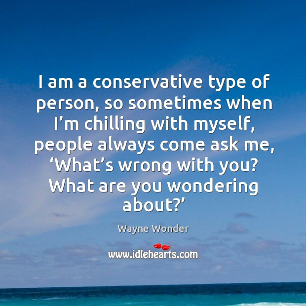 Picture Quote by Wayne Wonder