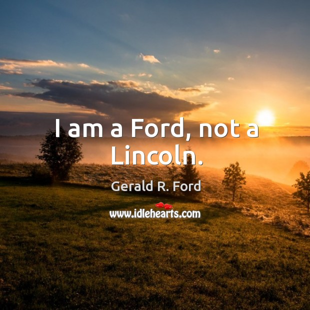 Image, I am a ford, not a lincoln.
