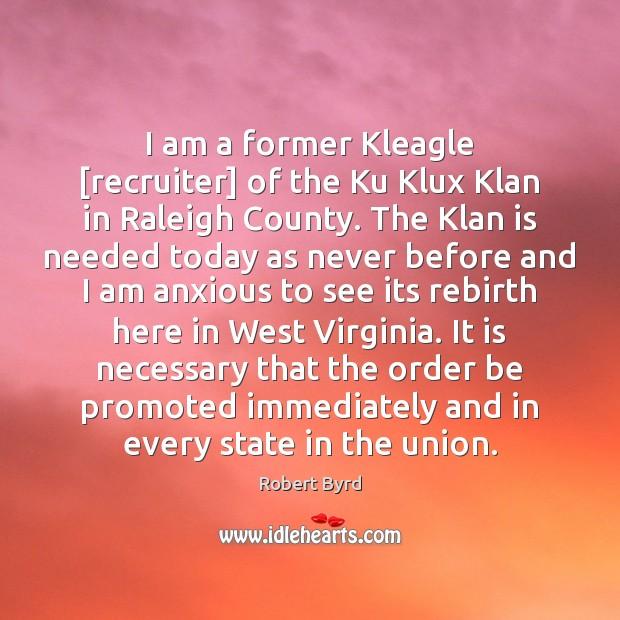 I am a former Kleagle [recruiter] of the Ku Klux Klan in Image